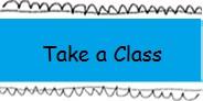 TAKE A CLASS